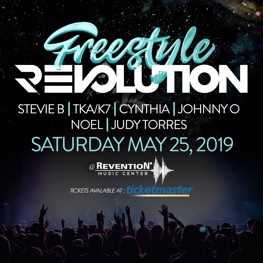 Freestyle Revolution with Stevie B, TKA/K7, Cynthia, Johnny O, Noel, Judy Torres on Saturday, May 2th 2019 at the Revention Music Center