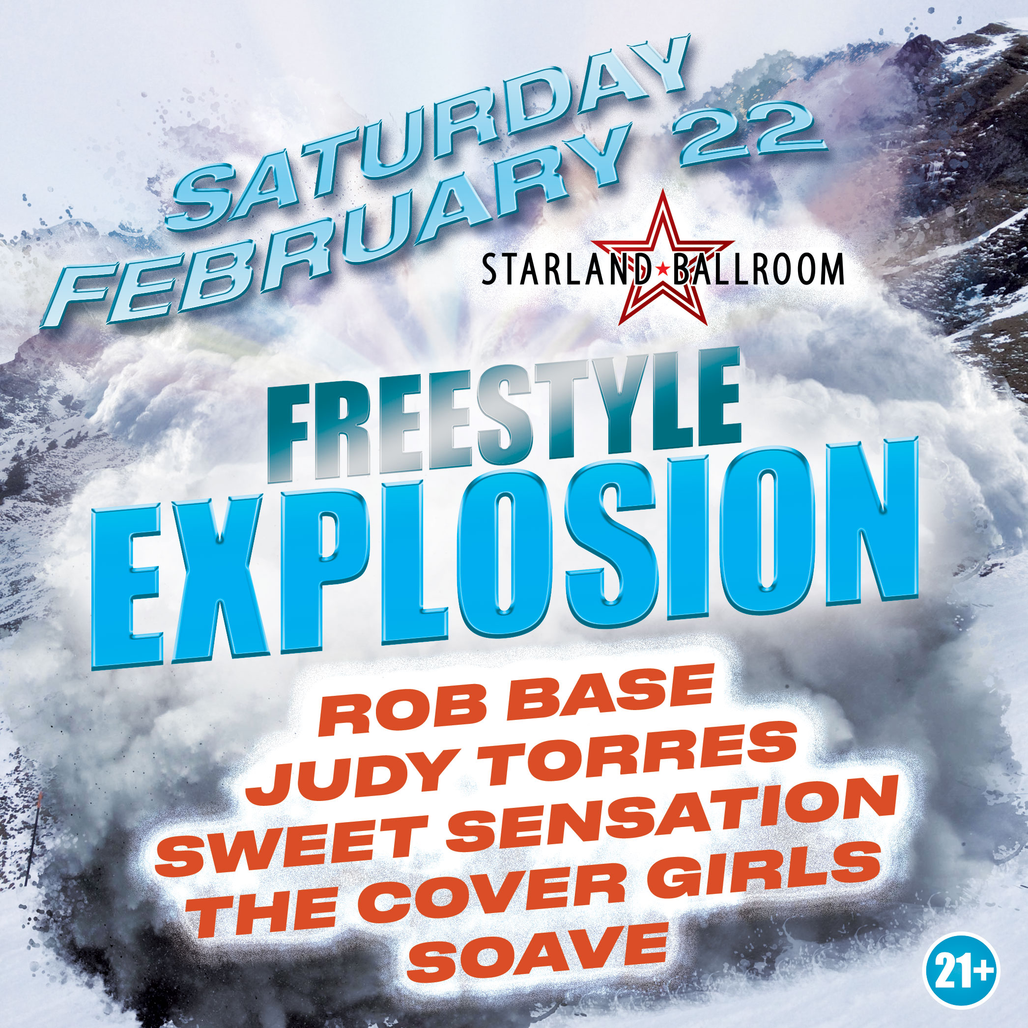Freestyle Explosion, Saturday February 22nd